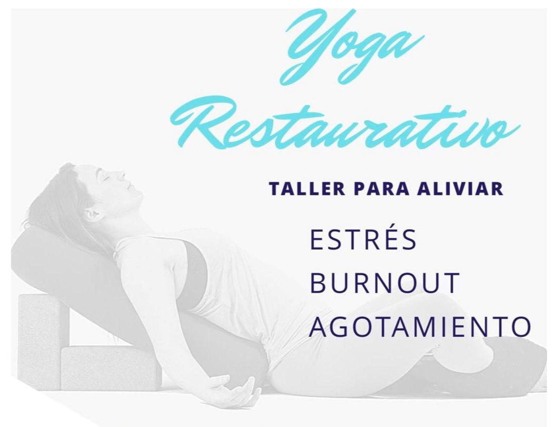 Yoga Restaurativo – Taller para Aliviar